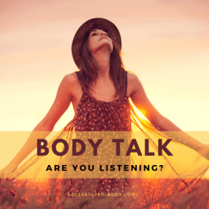 access body process body talk