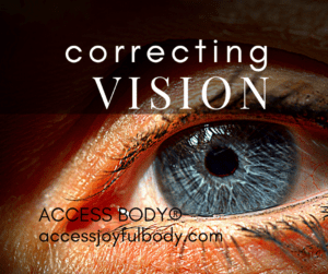 I offer correcting vision process access consciousness london