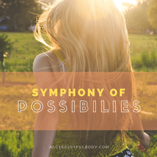 i offer symphony of possibilities access consciousness